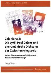 Celaniana 2: Die Lyrik Paul Celans und die rumänische Dichtung der Zwischenkriegszeit