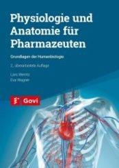 Physiologie und Anatomie für Pharmazeuten