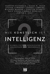 Wie künstlich ist Intelligenz?