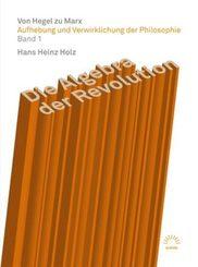 Aufhebung und Verwirklichung der Philosophie: Holz, Hans Heinz;Holz, Hans Heinz