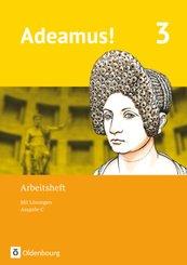 Adeamus!, Ausgabe C: Band 3 - Arbeitsheft