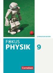Fokus Physik - Neubearbeitung - Gymnasium Bayern - 9. Jahrgangsstufe
