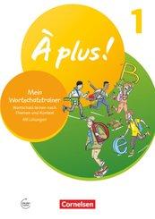 À plus ! Neubearbeitung - 1. und 2. Fremdsprache - Band 1 Mein Wortschatztrainer