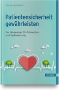 Patientensicherheit gewährleisten