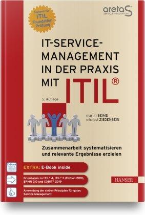 IT-Service-Management in der Praxis mit ITIL®, m. 1 Buch, m. 1 E-Book