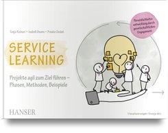 Service Learning - Persönlichkeitsentwicklung durch gesellschaftliches Engagement
