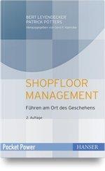 Shopfloor Management; Volume 1