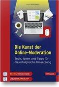 Die Kunst der Online-Moderation, m. 1 Buch, m. 1 E-Book