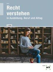 eBook inside: Buch und eBook Recht verstehen, m. 1 Buch, m. 1 Online-Zugang