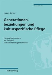 Generationenbeziehungen und kulturspezifische Pflege