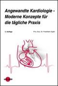 Angewandte Kardiologie - Moderne Konzepte für die tägliche Praxis