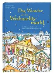 Das Wunder auf dem Weihnachtsmarkt