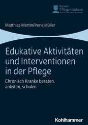 Edukative Aktivitäten und Interventionen in der Pflege