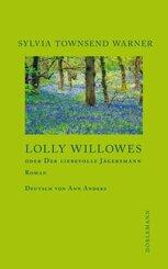 Lolly Willowes oder Der liebevolle Jägersmann