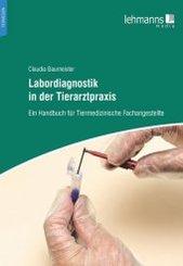 Labordiagnostik in der Tierarztpraxis