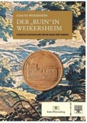 "Der ""Ruin"" in Weikersheim"