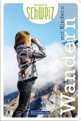 Wandern mit Kindern Erlebnis Schweiz