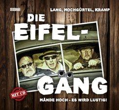 Die Eifel-Gäng, m. 1 Audio-CD