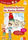 Klett Die Mathe-Helden Knobelaufgaben für Mathe-Helden 4. Klasse