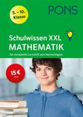 PONS Schulwissen XXL Mathematik 5.-10. Klasse