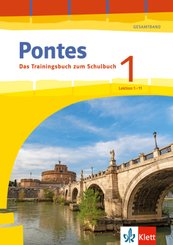 Pontes Gesamtband 1 (ab 2020) - Das Trainingsbuch zum Schulbuch 1. Lernjahr