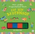 Mein großes Fingerstempel-Buch - Auf dem Bauernhof, m. Stempelkissen