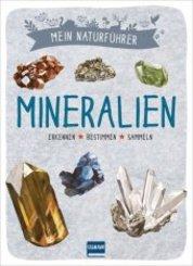 Mein Naturführer - Mineralien