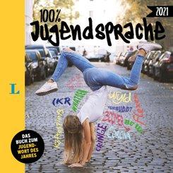 100 Prozent Jugendsprache 2021