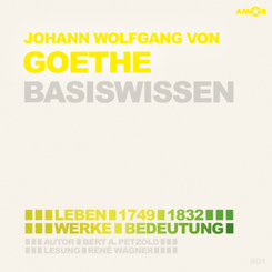Johann Wolfgang von Goethe - Basiswissen (2 CDs), Audio-CD