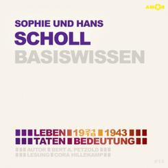 Sophie und Hans Scholl - Basiswissen, Audio-CD