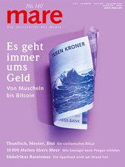 mare, Die Zeitschrift der Meere: Es geht immer ums Geld
