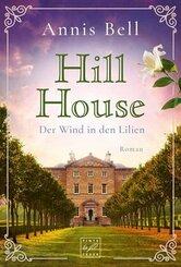 Hill House - Der Wind in den Lilien
