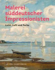 Malerei süddeutscher Impressionisten