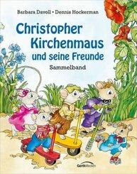 Christopher Kirchenmaus und seine Freunde