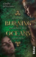 Burning Oceans: Reisende zwischen den Gezeiten