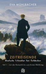 Zeitreisende - Deutsche Literatur für Entdecker; 3 - Tl.1