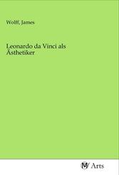 Leonardo da Vinci als Ästhetiker