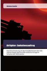 Airfighter: Exekutionsauftrag
