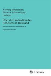 Über die Produktion des Roheisens in Russland