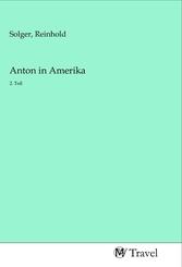 Anton in Amerika