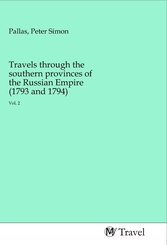 Travels through the southern provinces of the Russian Empire (1793 and 1794)