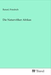 Die Naturvölker Afrikas