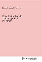 Über die für das Jahr 1791 ausgesetzte Preisfrage