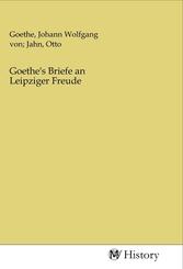 Goethe's Briefe an Leipziger Freude