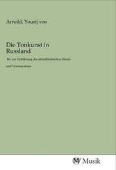 Die Tonkunst in Russland