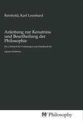 Anleitung zur Kenatniss und Beurtheilung der Philosophie