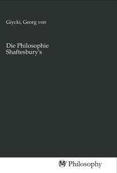 Die Philosophie Shaftesbury's