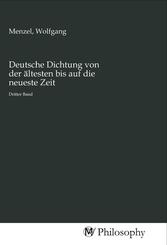Deutsche Dichtung von der ältesten bis auf die neueste Zeit