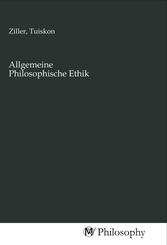 Allgemeine Philosophische Ethik