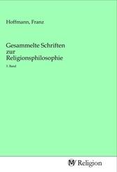Gesammelte Schriften zur Religionsphilosophie